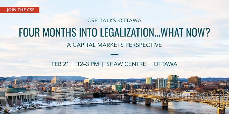 Save the date – CSE Talks Ottawa: Four Months Into Legalization…What Now?